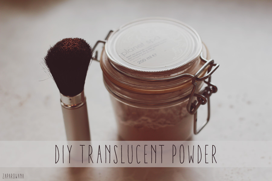 DIY - TRANSLUCENT POWDER - ZAPAROWANA